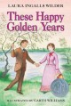 Go to record These happy golden years