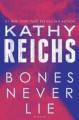 Go to record Bones never lie : a novel