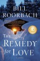 Go to record The remedy for love : a novel