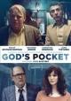 Go to record God's pocket [videorecording]