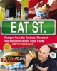 Go to record Eat St. : recipes from the tastiest, messiest, and most ir...