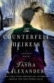 Go to record The counterfeit heiress : a Lady Emily mystery