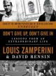 Go to record Don't give up, don't give in : lessons from an extraordina...
