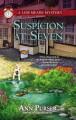 Go to record Suspicion at seven