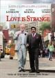 Go to record Love is strange [videorecording (DVD)]