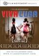 Go to record Viva Cuba [videorecording]