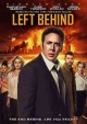 Go to record Left behind [videorecording]