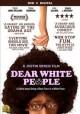 Go to record Dear white people [videorecording]