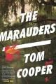 Go to record The marauders : a novel