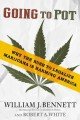 Go to record Going to pot : why the rush to legalize marijuana puts Ame...