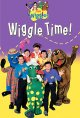 Go to record The Wiggles. Wiggle time! [videorecording]