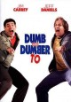 Go to record Dumb and dumber to [videorecording]