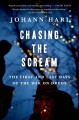 Go to record Chasing the scream : the first and last days of the war on...