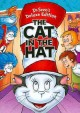 Go to record The cat in the hat [videorecording]