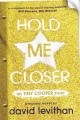 Go to record Hold me closer : the Tiny Cooper story