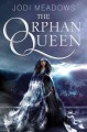Go to record The orphan queen