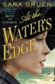 Go to record At the water's edge : a novel