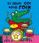 Go to record El señor Coc toca rock