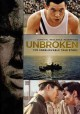 Go to record Unbroken [videorecording]