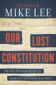 Go to record Our lost Constitution : the willful subversion of America'...