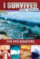 Go to record I survived true stories : five epic disasters