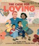 Go to record The case for loving : the fight for interracial marriage