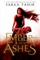 Go to record An ember in the ashes : a novel
