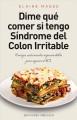 Go to record Dime qué comer si tengo  síndrome de colon irritable : con...