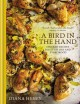Go to record A bird in the hand : chicken recipes for every day and eve...