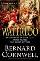 Go to record Waterloo : the history of four days, three armies, and thr...