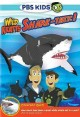 Go to record Wild Kratts. Shark-tastic! [videorecording]