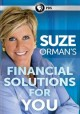 Go to record Suze Orman's financial solutions for you