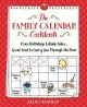 Go to record The family calendar cookbook : from birthdays to bake sale...
