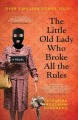 Go to record The little old lady who broke all the rules
