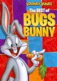 Go to record Looney tunes. The best of Bugs Bunny [videorecording].