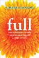 Go to record Full : how I learned to satisfy my insatiable hunger and f...