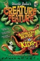 Go to record Uncle John's creature feature bathroom reader for kids only