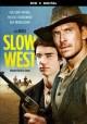 Go to record Slow west [videorecording]