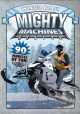 Go to record Mighty machines. Winter blast [videorecording]