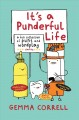 Go to record It's a punderful life : a fun collection of puns and wordp...