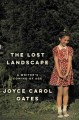 Go to record The lost landscapes : a writer's coming of age