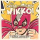 Go to record The great and mighty Nikko! : a bilingual counting book