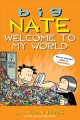 Go to record Big Nate : welcome to my world