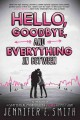 Go to record Hello, goodbye, and everything in between