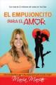 Go to record El empujoncito para el amor : una reveladora guía de seduc...