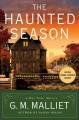 Go to record The haunted season : a Max Tudor novel