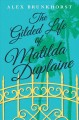 Go to record The gilded life of Matilda Duplaine