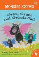 Go to record Grim, Grunt and Grizzle-Tail : a story from Chile