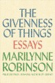 Go to record The givenness of things : essays