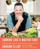 Go to record Cooking like a master chef : 100 recipes to make the every...